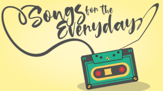 Songs for the Everyday – Surviving or Thriving in Struggles